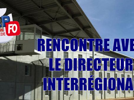 Prison de Toulon-la-Farlède : Rencontre avec le Directeur Interrégional