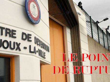 Prison de Joux-la-Ville : Le point de rupture