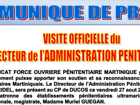 Martinique : Visite officielle du Directeur de l'Administration Pénitentiaire