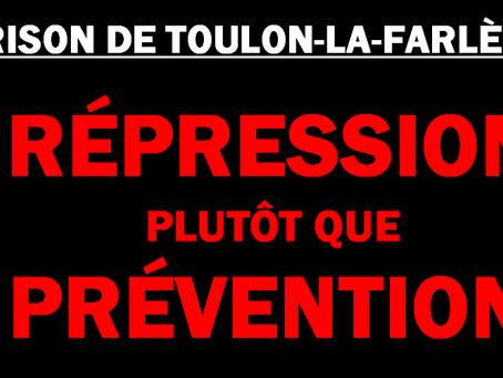 Prison de Toulon-La-Farlède : Répression plutôt que prévention
