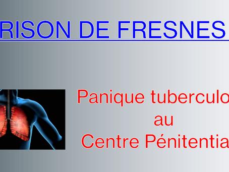Prison de Fresnes : Panique tuberculose au Centre Pénitentiaire