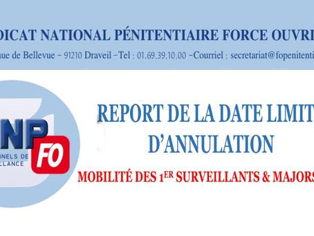 Report de la date limite d'annulation : Mobilité des 1ers Surveillants et Majors 2021
