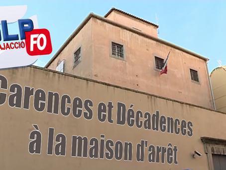 Prison d'Ajaccio : Carences et Décadences à la maison d'arrêt