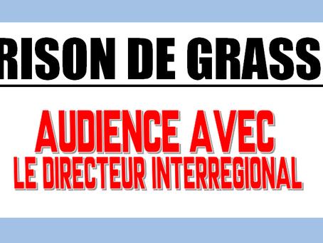 Prison de Grasse : Audience avec le Directeur Interrégional
