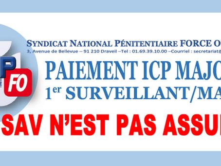 Paiement ICP Majorée 1er Surveillant/Major : Le SAV n'est pas assuré