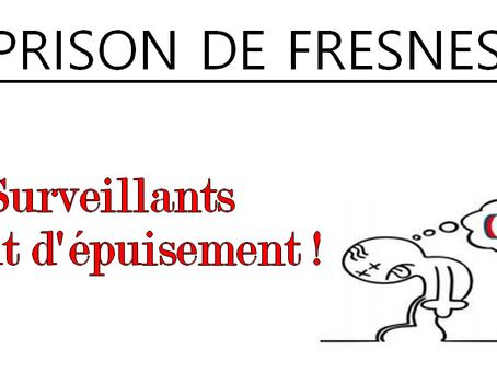 Prison de Fresnes : Surveillants à bout d'épuisement !