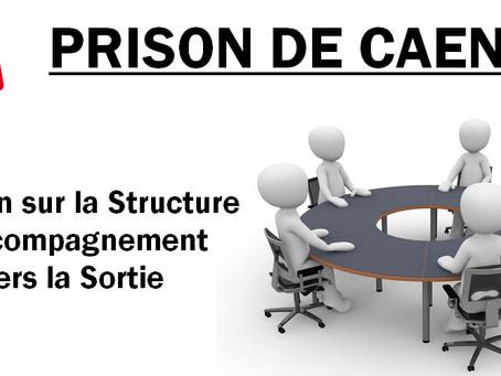 Prison de Caen : Réunion sur la Structure d'Accompagnement vers la Sortie