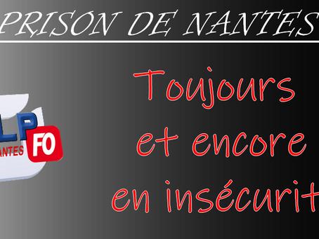Prison de Nantes : Toujours et encore en insécurité