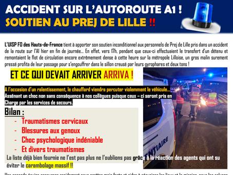 Accident sur l'autoroute A1 : Soutien au PREJ de Lille !!