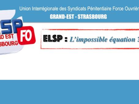 ELSP : L'impossible équation ?