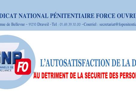 L'autosatisfaction de la DAP au détriment de la sécurité des personnels