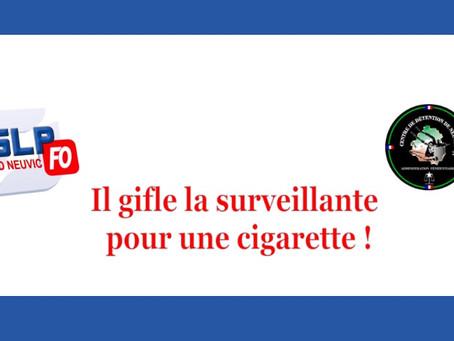 Prison de Neuvic : Il gifle la surveillante pour une cigarette !