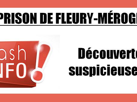 Prison de Fleury-Mérogis : D2, découvertes suspicieuses