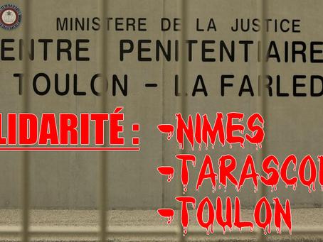 Prison de Toulon-la-Farlède : Soutien pour nos collègues blessés, à Nîmes, à Tarascon et à Toulon