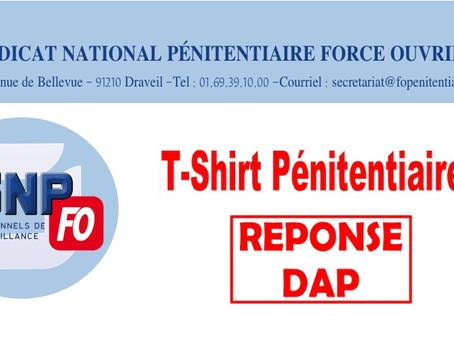 T-Shirt Pénitentiaire : Réponse DAP