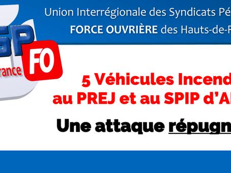 5 véhicules incendiés au PREJ et au SPIP d'Amiens : Une attaque répugnante !