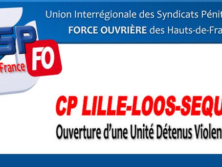 Prison de Lille-Loos-Sequedin : Ouverture d'une Unité Détenus Violents (UDV) !