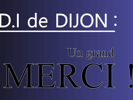 D.I de Dijon : Un grand Merci !