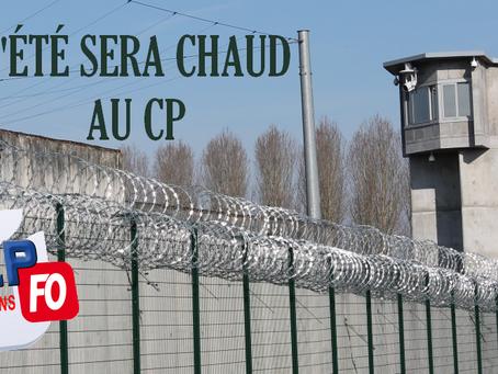 Prison de Moulins : L'été sera très chaud au CP