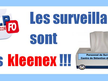 Prison de Tarascon : Les surveillants sont des kleenex !!!