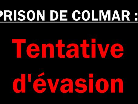 Prison de Colmar : Tentative d'évasion