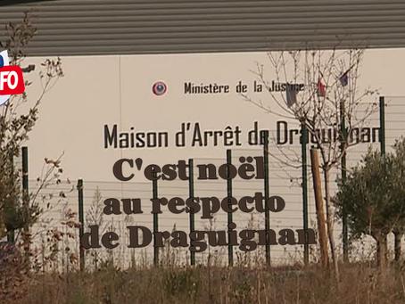 Prison de Draguignan : C'est noël au respecto de Draguignan