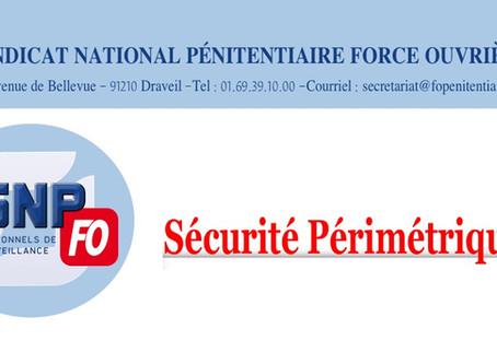 Sécurité périmétrique : Lettre ouverte au Garde des Sceaux