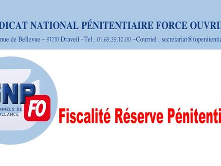 Fiscalité Réserve Pénitentiaire : Lettre ouverte au Garde des Sceaux