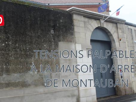Prison de Montauban : Tensions palpables à la maison d'arrêt