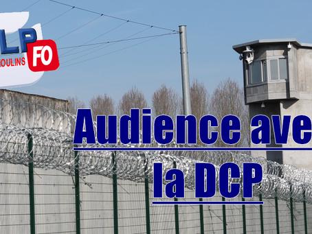 Prison de Moulins : Audience avec la DCP