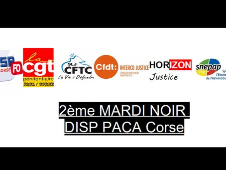 DISP PACA-Corse : 2ème Mardi Noir