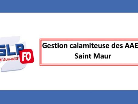 Prison de Saint-Maur : Gestion calamiteuse des AAE