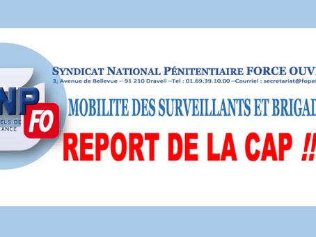 Mobilité des Surveillants et Brigadiers : Report de la CAP !!??