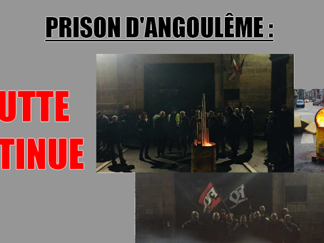 Prison d'Angoulême : La lutte continue