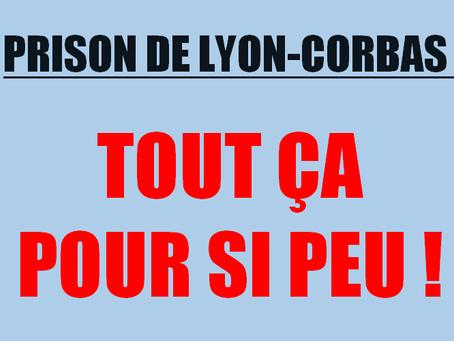 Prison de Lyon-Corbas : Tout ça pour si peu !