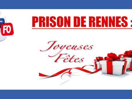 Prison de Rennes : Joyeuses fêtes
