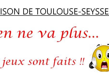Prison de Toulouse-Seysses : Rien ne va plus... Les jeux sont faits !!