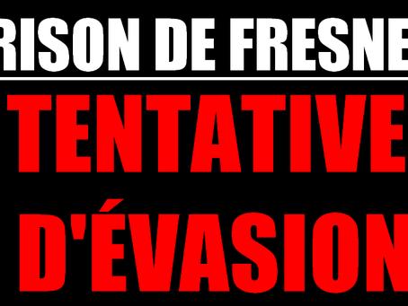 Prison de Fresnes : Tentative d'évasion