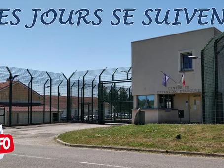 Prison d'Écrouves : Les jours se suivent...
