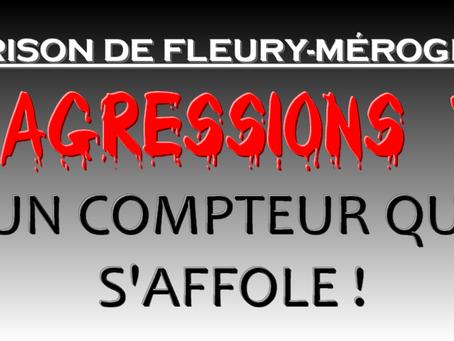 Prison de Fleury-Mérogis : Agressions, un compteur qui s'affole !