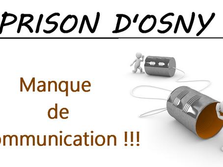 Prison d'Osny : Manque de communication !!!