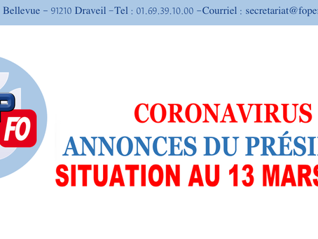 Coronavirus Annonces du Président : Situation au 13 Mars 2020