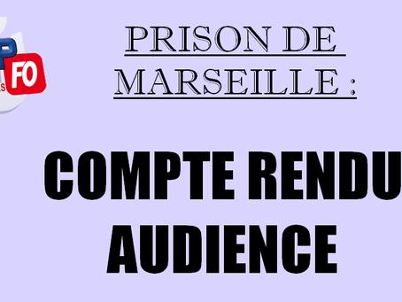 Prison de Marseille : Compte rendu audience