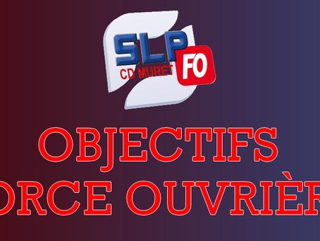 Prison de Muret : Objectifs Force Ouvrière