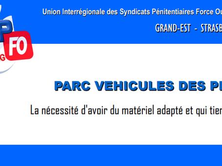 DI de Strasbourg : Parc véhicules des PREJ, la nécessité d'avoir du matériel adapté et qui tient