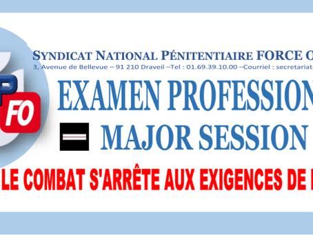 Examen professionnel Major session 2018 : Quand le combat s'arrête aux éxigences de la dap !