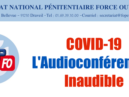 COVID-19 : L'Audioconférence / Inaudible