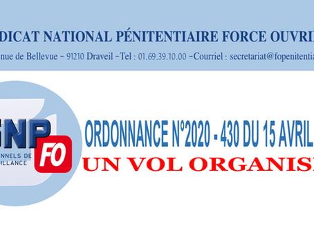 Ordonance N°2020-430 du 15 Avril 2020 : Un vol organisé !