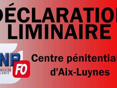 Prison d'Aix-Luynes : Déclaration liminaire