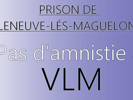 Prison de Villeneuve-lés-Maguelonne : Pas d'amnistie à VLM